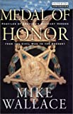 Wallace, Mike: Medal of Honor