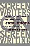 Joel Engel: Screenwriters on Screen-Writing: The Best in the Business Discuss Their Craft