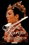 Dumas, Alexandre: Queen Margot or Marguerite De Valois