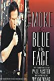Auster, Paul: Smoke and Blue in the Face: Two Films