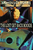 Burke, James Lee: Lost Get-Back Boogie