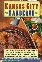 Kansas City Barbeque: From the Kansas City…