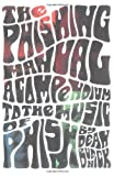 Budnick, Dean: The Phishing Manual: A Compendium to the Music of Phish