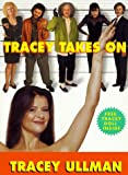 Ullman, Tracey: Tracey Takes On