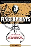 Colin Beavan: Fingerprints: The Origins of Crime Detection and the Murder Case that Launched Forensic Science