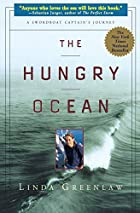 The Hungry Ocean: A Swordboat Captain's…