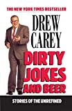 Carey, Drew: Dirty Jokes and Beer