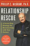 McGraw, Phillip C.: Relationship Rescue: A 7 Step Strategy for Reconnecting With Your Partner