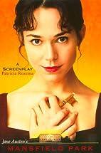 Mansfield Park: A Screenplay by Patricia…