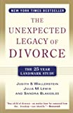 Wallerstein, Judith S.: The Unexpected Legacy of Divorce: A 25 Year Landmark Study