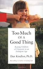 Too Much of a Good Thing: Raising Children…
