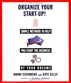 Organize Your Start-Up : Simple Methods to…
