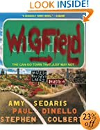 Wigfield: The Can-Do Town That Just May Not
