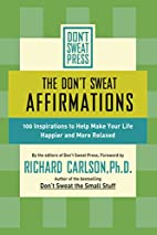 The Don't Sweat Affirmations: 100…