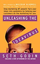 Unleashing the Ideavirus by Seth Godin