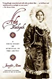 Niven, Jennifer: ADA Blackjack: A True Story of Survival in the Arctic