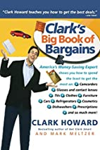 Clark's Big Book of Bargains by Clark…