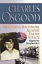Defending Baltimore Against Enemy Attack: A…