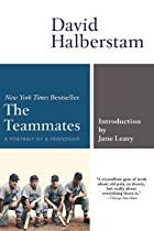 The Teammates: A Portrait of a Friendship by…