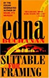 Buchanan, Edna: Suitable for Framing