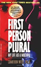 First Person Plural: My Life as a Multiple…