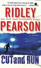 Cut and Run by Ridley Pearson