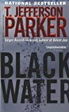 Parker, T. Jefferson: Black Water