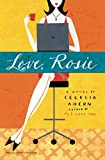 Ahern, Cecelia: Love, Rosie