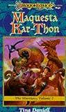 Daniell, Tina: Maquesta Kar-Thon: The Warriors, Volume II