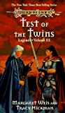Weis, Margaret: Test of the Twins