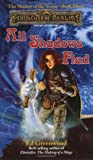 Greenwood, Ed: All Shadows Fled (Forgotten Realms:  The Shadow of the Avatar, Book 3)