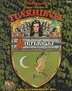 Birthright : Player's Secrets of Tuarhievel…