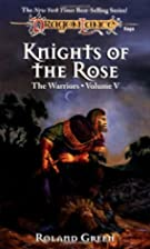 Knights of the Rose (Dragonlance Warriors,…