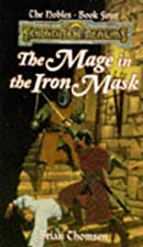 The Mage in the Iron Mask by Brian M.…