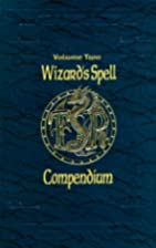 Wizard's Spell Compendium, Volume Two by Jon…