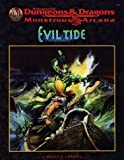 Cordell, Bruce R.: Evil Tide (Advanced Dungeons & Dragons/Monstrous Arcana Accessory)