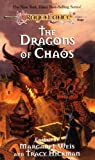 Weis, Margaret: The Dragons of Chaos