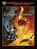 Cordell, Bruce R.: College of Wizardry (Advanced Dungeons & Dragons/AD&D Accessory)