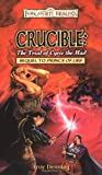 Denning, Troy: Crucible