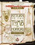 Cordell, Bruce R.: Return to the Tomb of Horrors (Advanced Dungeons & Dragons: Tomes)