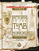 Return to the Tomb of Horrors (Advanced…