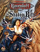 The Shadow Rift by William W. Connors