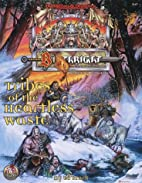 Birthright : Tribes of the Heartless Wastes…