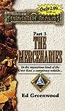 Greenwood, Ed: The Mercenaries (The Double Diamond Triangle Saga , No 3)