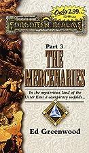 The Mercenaries by Ed Greenwood
