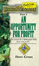 An Opportunity For Profit by David Gross