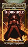 Cunningham, Elaine: THORNHOLD (Forgotten Realms: The Harpers, #16)