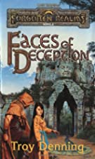 Faces of Deception by Troy Denning