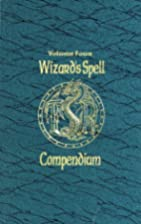 Wizard's Spell Compendium, Volume Four by…