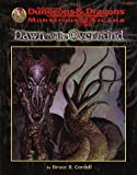 Cordell, Bruce R.: Dawn of the Overmind (Advanced Dungeons & Dragons/Monstrous Arcana)